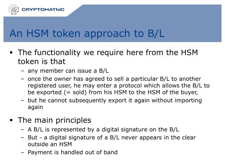 An HSM token approach to B/L