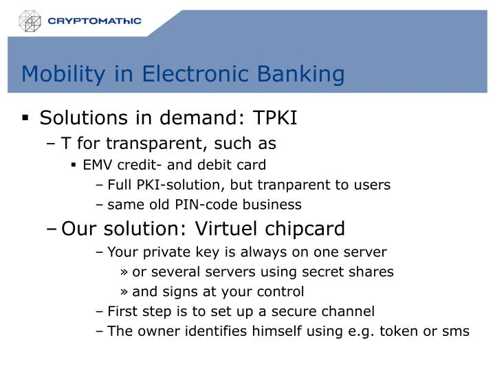 Mobility in Electronic Banking