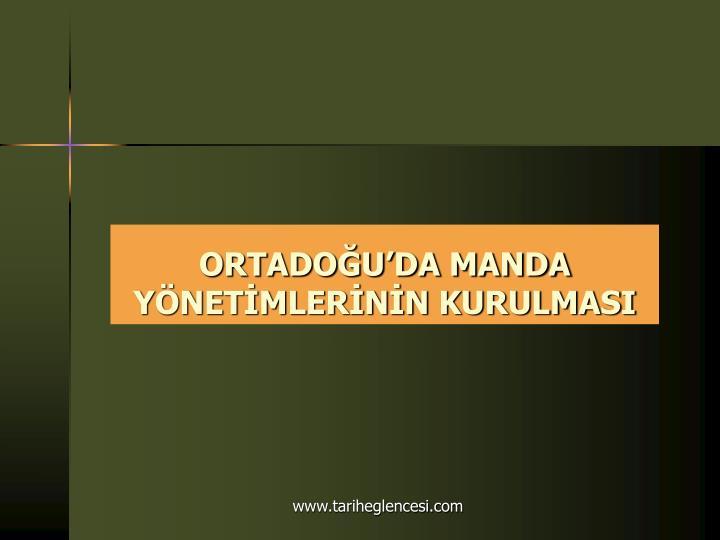ORTADOĞU'DA MANDA YÖNETİMLERİNİN KURULMASI