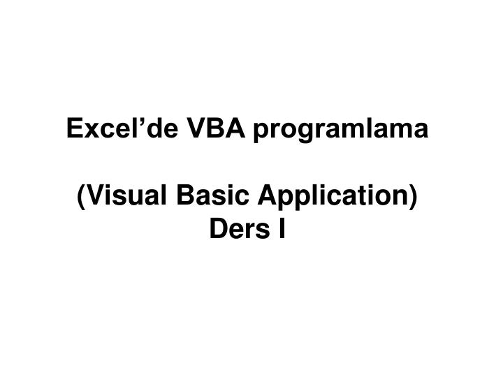 Excel de vba programlama visual basic application ders i