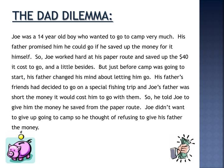 The Dad dilemma: