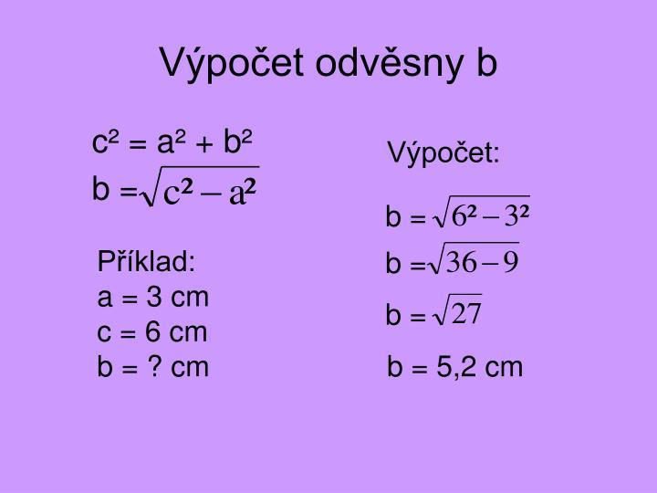 Výpočet odvěsny b