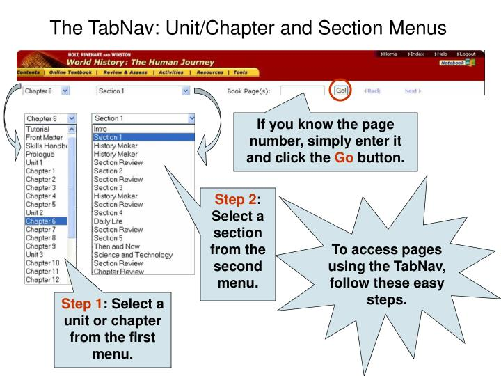 To access pages using the TabNav, follow these easy steps.
