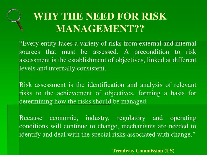 WHY THE NEED FOR RISK MANAGEMENT??