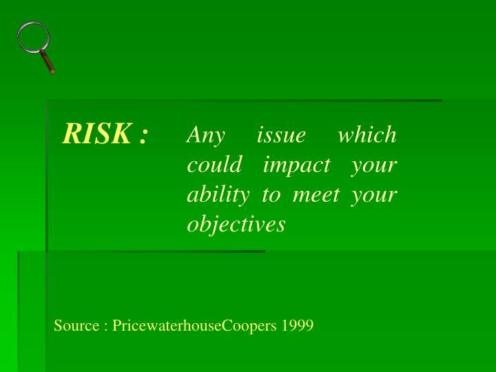 RISK :