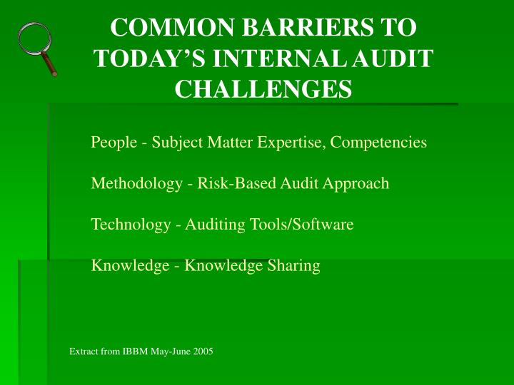 COMMON BARRIERS TO TODAY'S INTERNAL AUDIT CHALLENGES