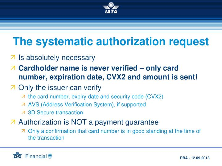 The systematic authorization request