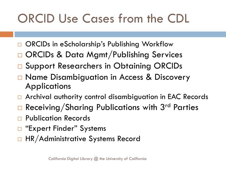 ORCID Use Cases from the CDL