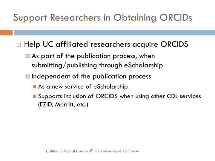 Support Researchers in Obtaining ORCIDs