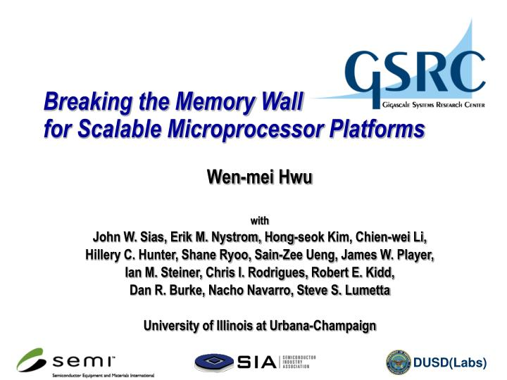Breaking the memory wall for scalable microprocessor platforms