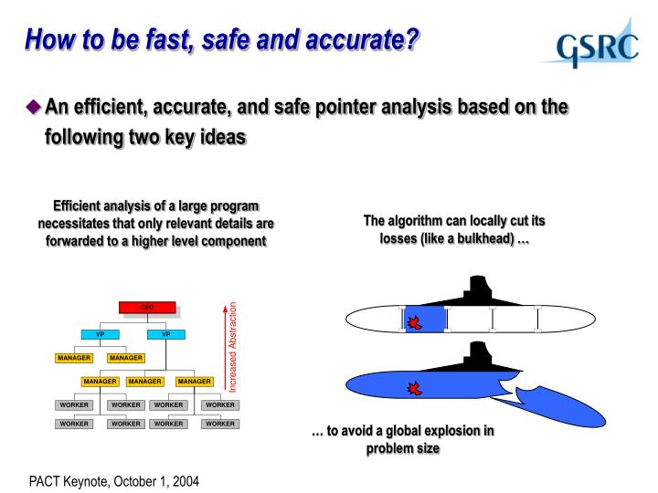 How to be fast, safe and accurate?