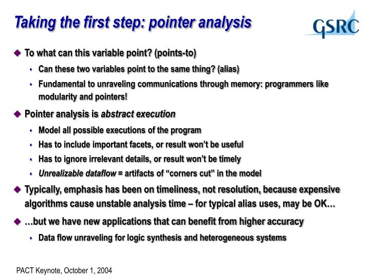 Taking the first step: pointer analysis