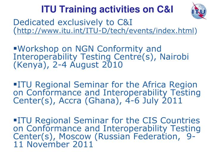ITU Training activities on C&I