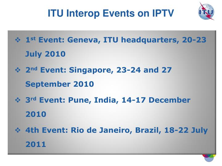ITU Interop Events on IPTV
