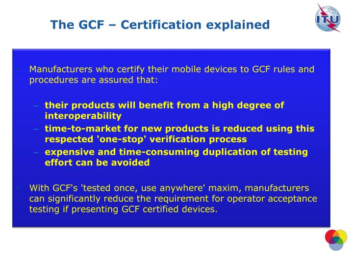 The GCF – Certification explained