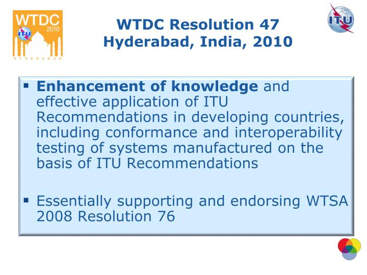 WTDC Resolution 47