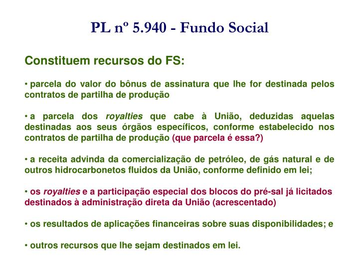 PL nº 5.940 - Fundo Social