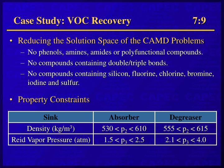 Case Study: VOC Recovery         7:9