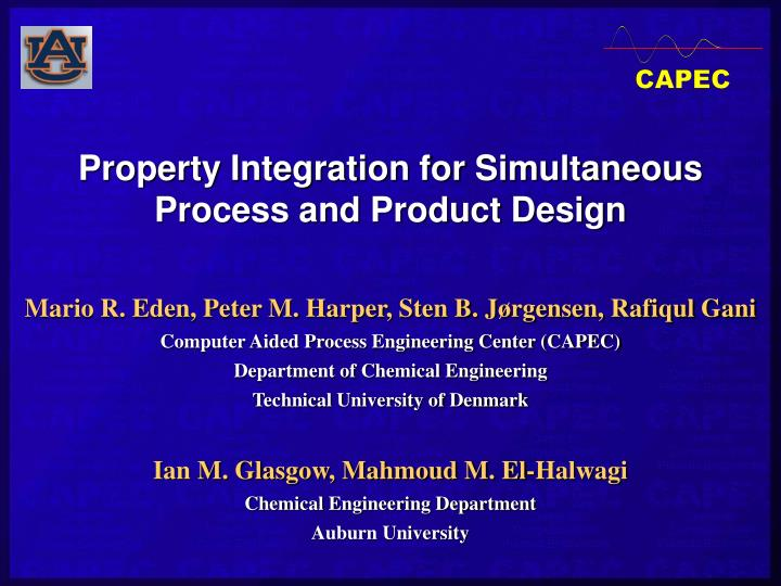 Property integration for simultaneous process and product design
