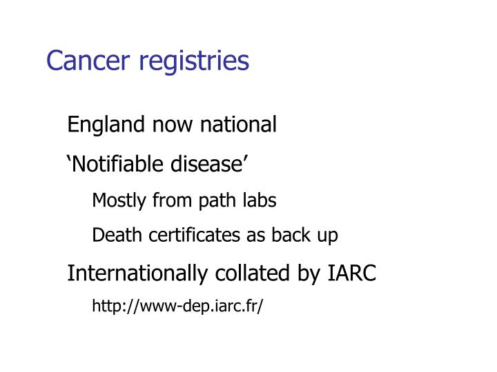 Cancer registries