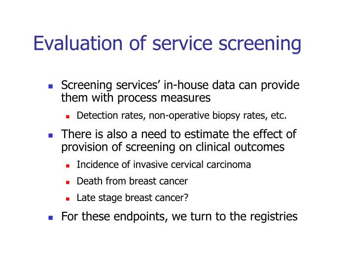 Evaluation of service screening