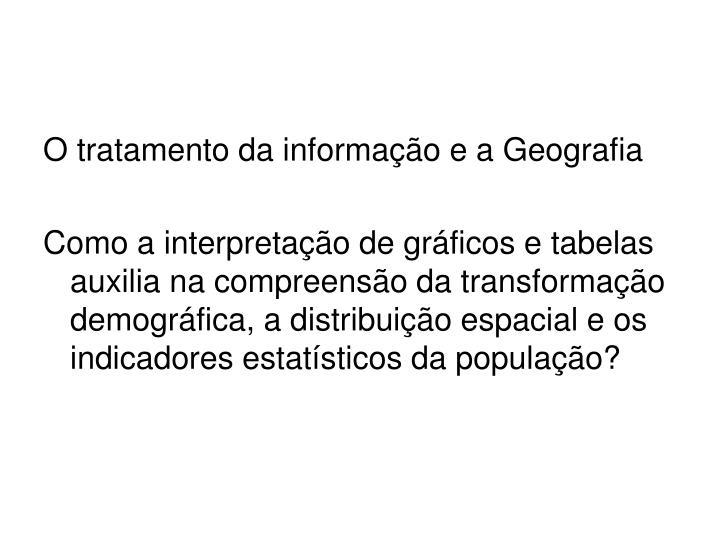 O tratamento da informação e a Geografia