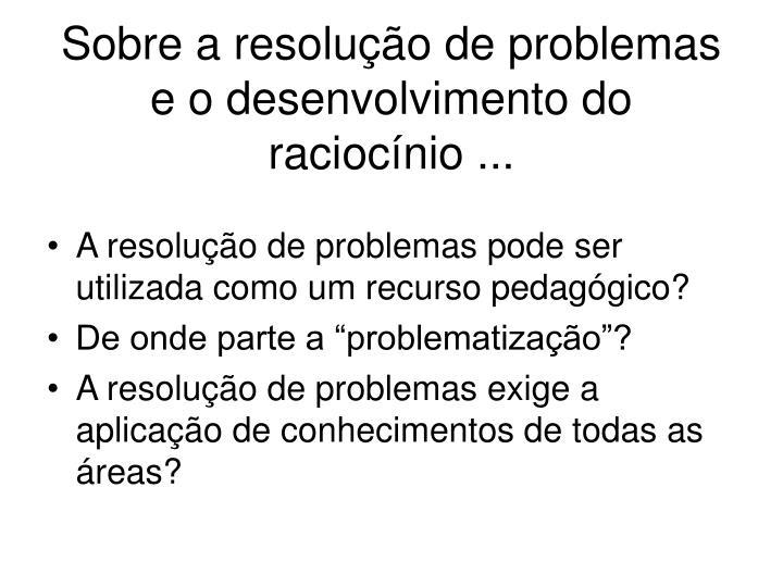 Sobre a resolução de problemas