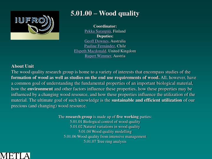 5.01.00 – Wood quality