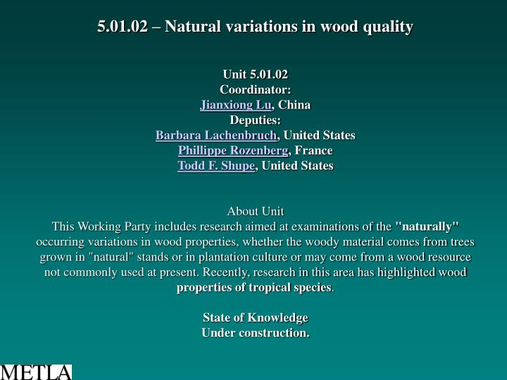 5.01.02 – Natural variations in wood quality