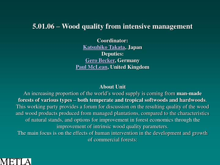 5.01.06 – Wood quality from intensive management