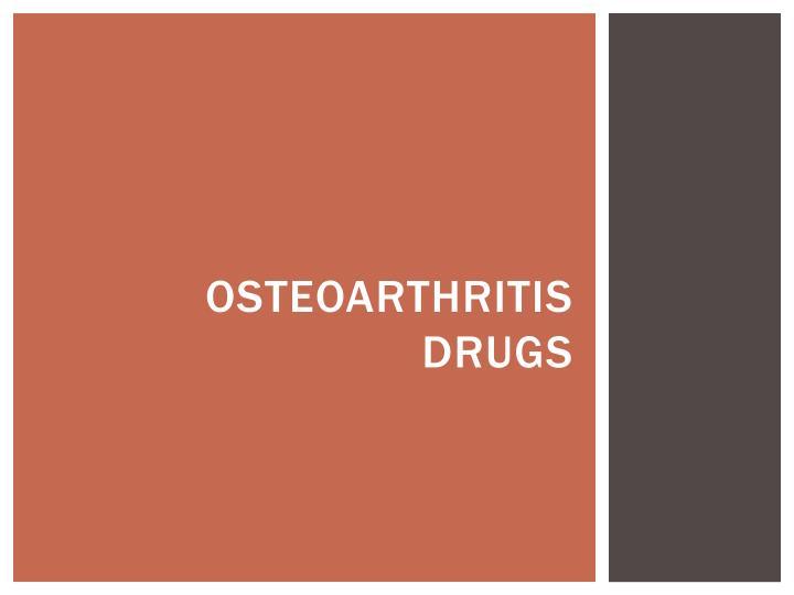 Osteoarthritis Drugs