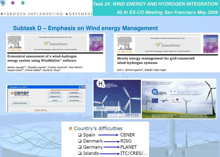 Subtask D – Emphasis on Wind energy Management