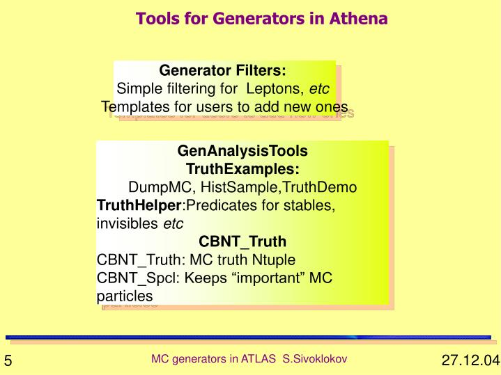 Tools for Generators in Athena