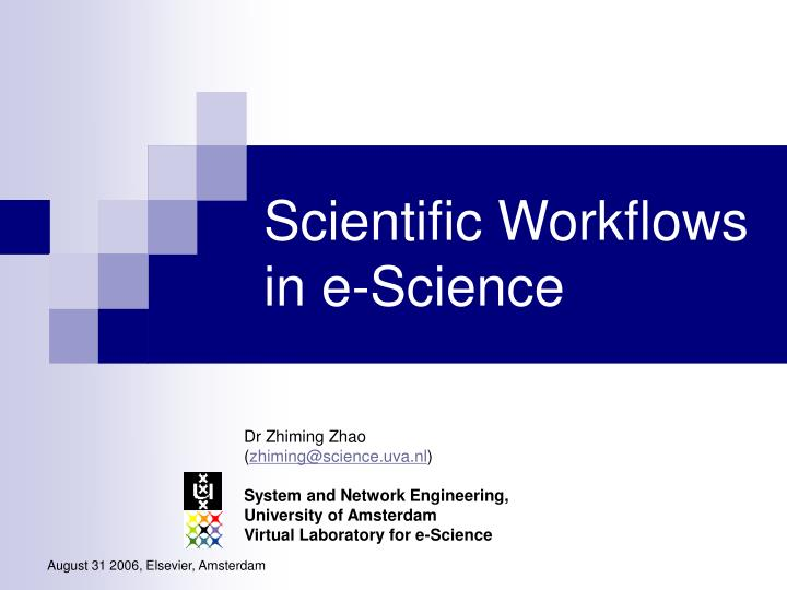 Scientific workflows in e science