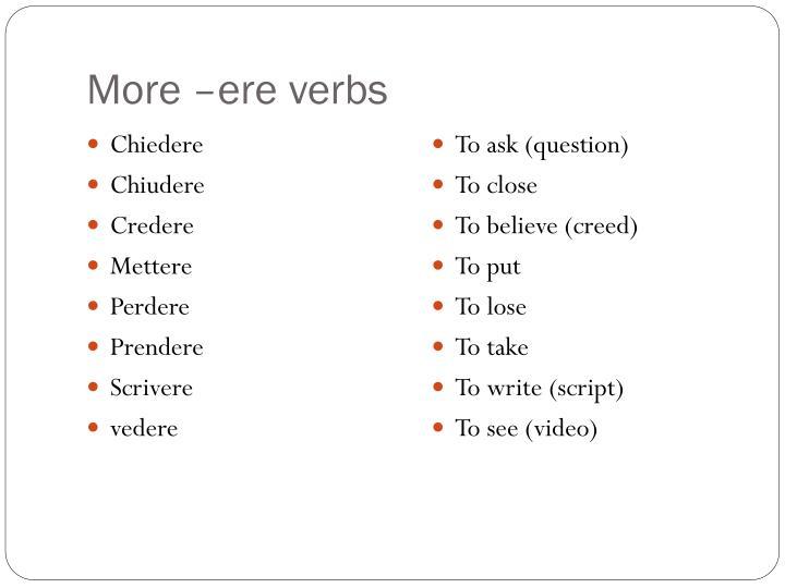More –ere verbs