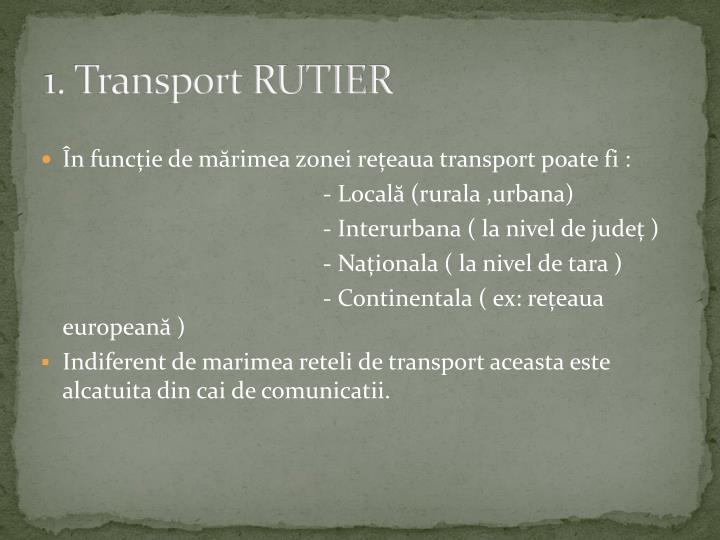 1. Transport RUTIER