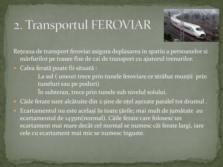 2. Transportul FEROVIAR