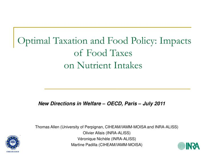 Optimal Taxation and Food Policy: Impacts of Food Taxes