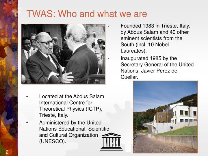 TWAS: Who and what we are