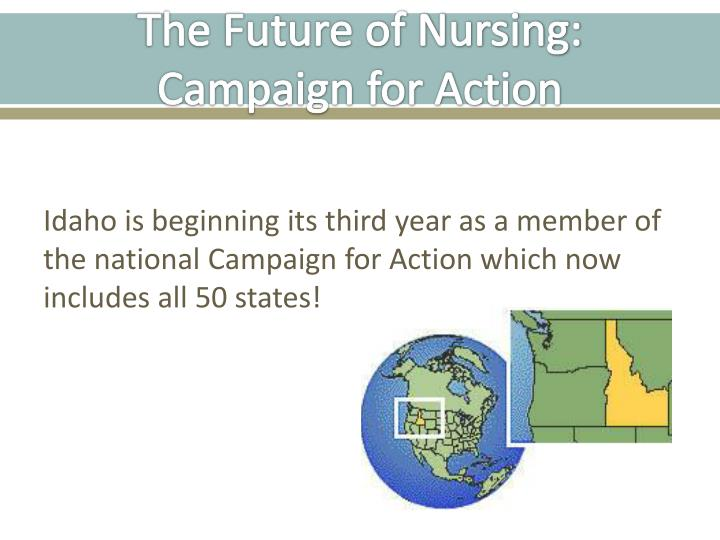 The Future of Nursing: Campaign for Action