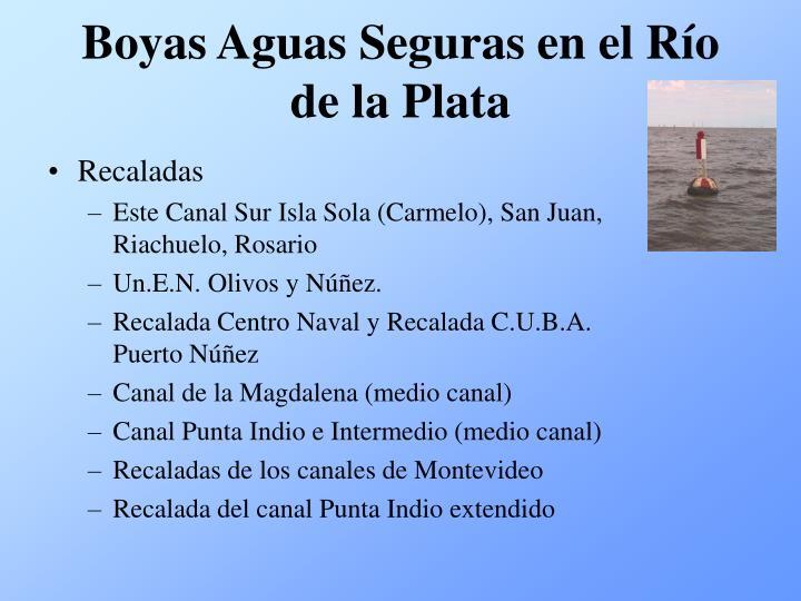Boyas Aguas Seguras en el Río de la Plata
