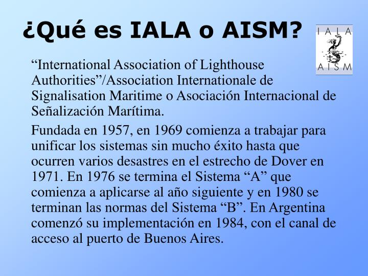 ¿Qué es IALA o AISM?