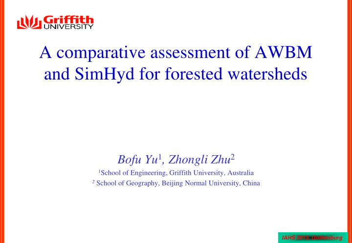 A comparative assessment of awbm and simhyd for forested watersheds