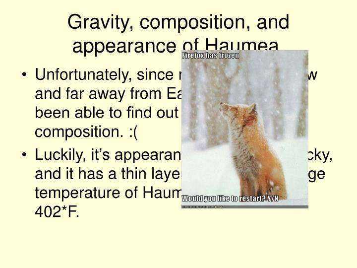 Gravity, composition, and appearance of Haumea.