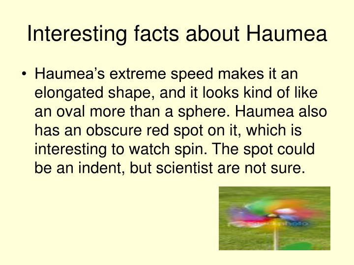 Interesting facts about Haumea