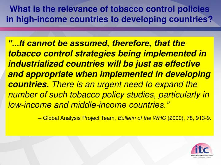 What is the relevance of tobacco control policies in high-income countries to developing countries?