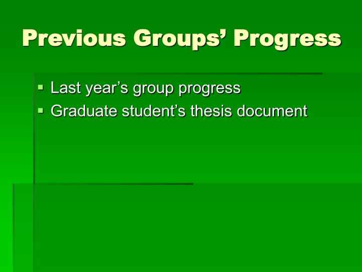 Previous Groups' Progress