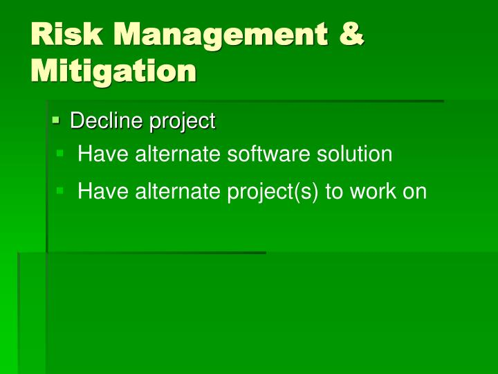 Risk Management & Mitigation