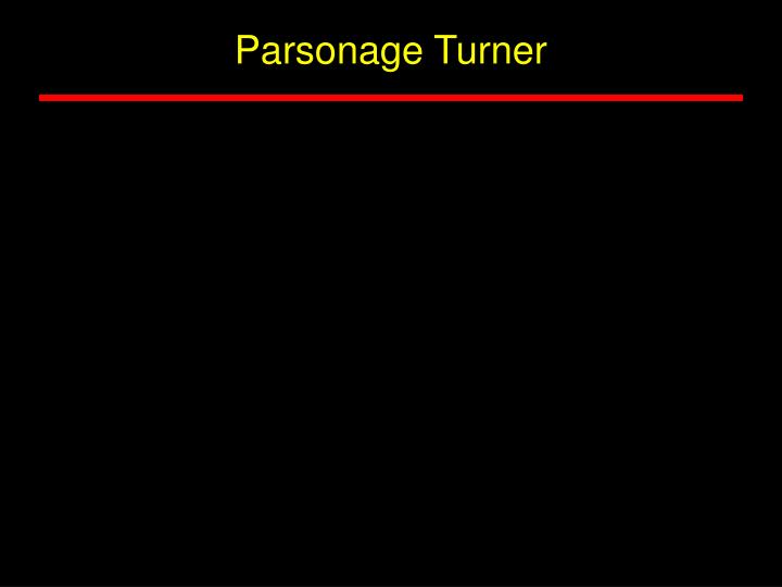 Parsonage Turner