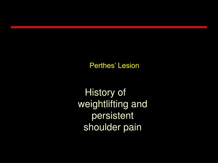 Perthes' Lesion